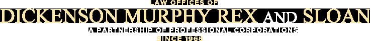 Dickenson Murphy Rex and Sloan Law Office Logo